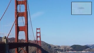 UFO SIGHTING AT THE GOLDEN GATE BRIDGE IN SAN FRANCISCO, CALIFORNIA JANUARY, 2014